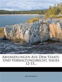 Abhandlungen aus dem Staats- und Verwaltungsrecht mit Einschluss des Kolonialrechts, 12. Heft