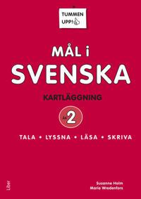 Tummen upp! Mål i svenska 2