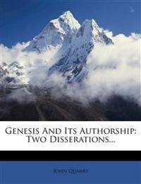 Genesis and Its Authorship: Two Disserations...