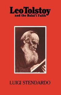 Leo Tolstoy And The Baha'm Faith