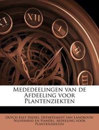 Mededeelingen van de Afdeeling voor Plantenziekten Volume no.1-8 1912-1914