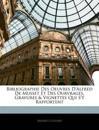 Bibliographie Des Oeuvres D'Alfred De Musset Et Des Ourvrages, Gravures & Vignettes Qui S'Y Rapportent