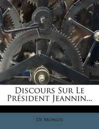 Discours Sur Le President Jeannin...