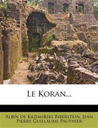 Le Koran...