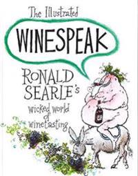 The Illustrated Winespeak