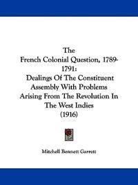 The French Colonial Question, 1789-1791