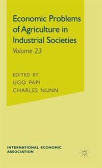 Economic Problems of Agriculture in Industrial Societies