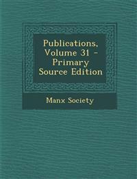 Publications, Volume 31