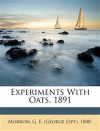 Experiments with oats, 1891