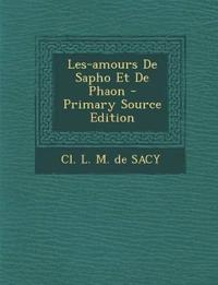 Les-Amours de Sapho Et de Phaon - Primary Source Edition