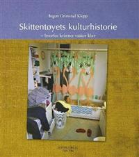 Skittentøyets kulturhistorie - Ingun Grimstad Klepp | Ridgeroadrun.org