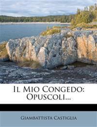 Il Mio Congedo: Opuscoli...