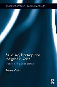Museums, Heritage and Indigenous Voice