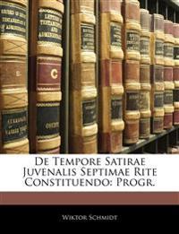 De Tempore Satirae Juvenalis Septimae Rite Constituendo: Progr.