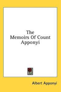 The Memoirs of Count Apponyi