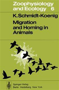 Migration and Homing in Animals