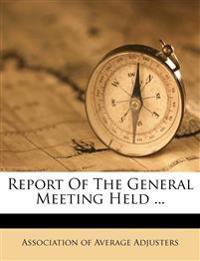 Report Of The General Meeting Held ...