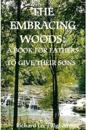 The Embracing Woods