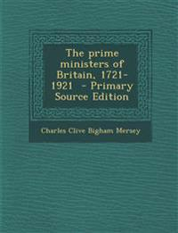 The prime ministers of Britain, 1721-1921