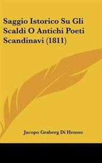 Saggio Istorico Su Gli Scaldi O Antichi Poeti Scandinavi
