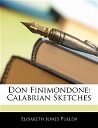 Don Finimondone: Calabrian Sketches
