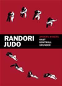 Randori Judo ? Kast, kontroll, grunder