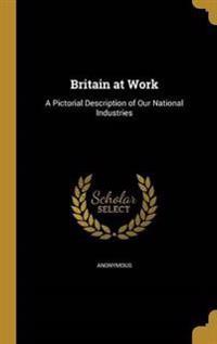 BRITAIN AT WORK