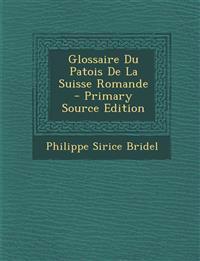 Glossaire Du Patois De La Suisse Romande
