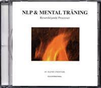 NLP & mental träning : resurshöjande processer