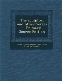 The sculptor, and other verses