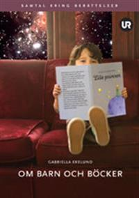 Om barn och böcker : samtal kring berättelser