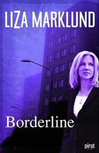 Borderline - Liza Marklund | Ridgeroadrun.org