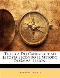 Teorica Dei Cannocchiali Esposta Secondo Il Metodo Di Gauss, Lezioni