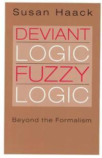 Deviant Logic, Fuzzy Logic