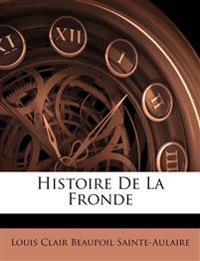 Histoire De La Fronde