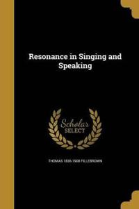 RESONANCE IN SINGING & SPEAKIN