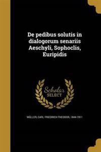 LAT-DE PEDIBUS SOLUTIS IN DIAL