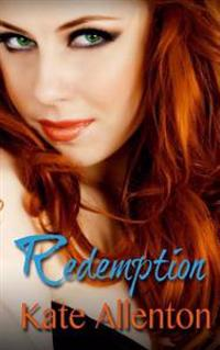 Redemption: Bennett Sisters Book 5
