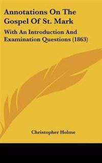 Annotations On The Gospel Of St. Mark