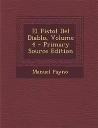 El Fistol Del Diablo, Volume 4