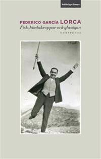 Fisk, himlakroppar och glasögon - Federico García Lorca | Laserbodysculptingpittsburgh.com