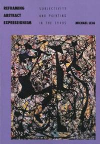 Reframing Abstract Expressionism