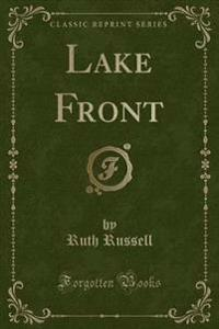 Lake Front (Classic Reprint)