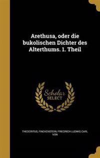 GER-ARETHUSA ODER DIE BUKOLISC