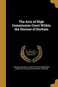 ACTS OF HIGH COMM COURT W/IN T