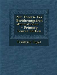 Zur Theorie Der Berührungstransformationen ...
