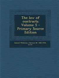 The law of contracts Volume 5