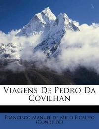 Viagens De Pedro Da Covilhan