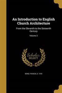 INTRO TO ENGLISH CHURCH ARCHIT