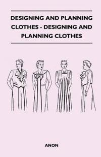 Designing And Planning Clothes - Designing And Planning Clothes